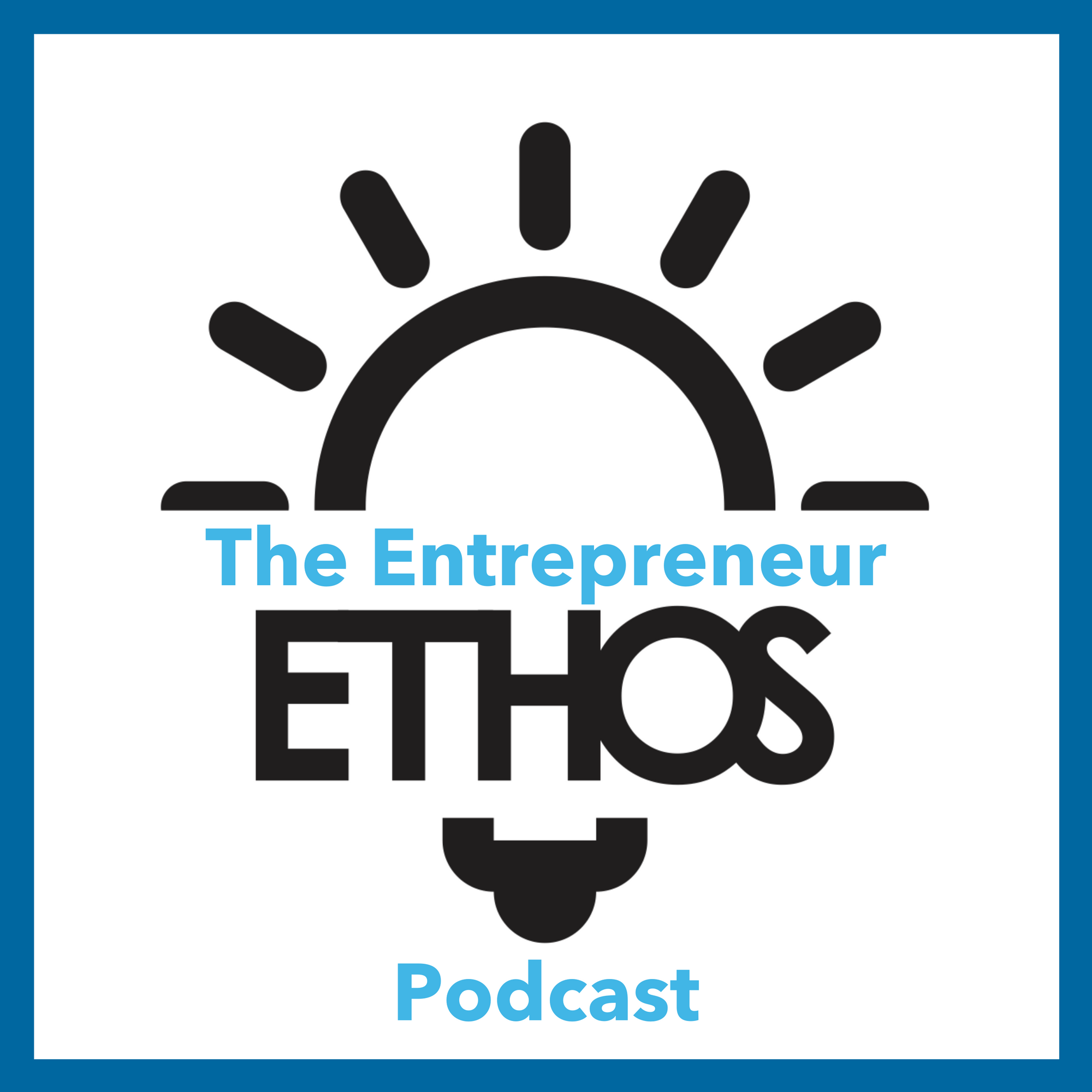 The Entrepreneur Ethos